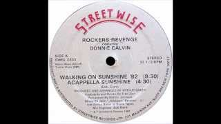 ROCKERS REVENGE Featuring DONNIE CALVIN -  Walking On Sunshine