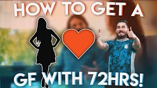 How To get A Girlfriend With 72hrs!!! | Super Seducer #2