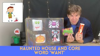 Haunted House Trick or Treat and Core Word 'Want'/ Educational video with Fluent AAC