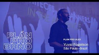 Plán pro Brno - Yuval Fogelson (Urb-i, Sao Paulo)