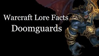 Warcraft Lore Facts - The Doomguards