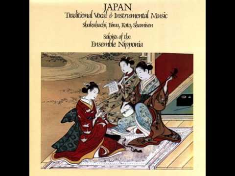Soloists Of The Ensemble Nipponia ‎– Japan (Traditional Vocal & Instrumental Music) [Full Album]