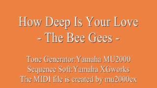 How Deep Is Your Love - The Bee Gees (cover) / MIDI version