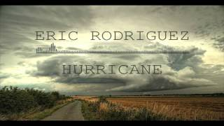 Eric Rodriguez - Hurricane (Original mix)