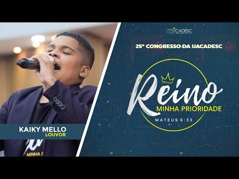 25º Congresso da UACADESC - Kaiky Mello l Pai, Eu Confiarei