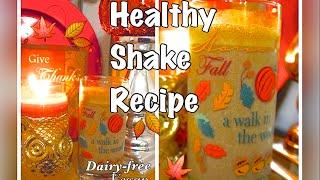 ♥YUMMY HEALTHY SHAKE RECIPE | DAIRY-FREE, VEGAN♥