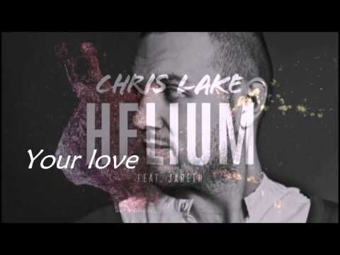 Chris Lake ft. Jareth - Helium lyrics