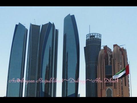 "Republic of Azerbaijan(アゼルバイジャン共和国)~Dubai~Abu Dhabi 2016.04 ~Legend of Satsuki~  ""Satsuki Inc."""