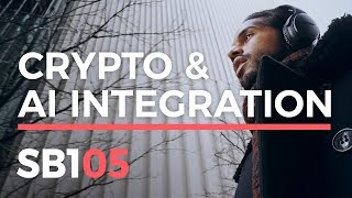 Crypto Investment Strategy + How AI Is Changing Business SB105