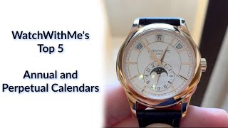 WWM's Top 5 Annual and Perpetual Calendar Watches