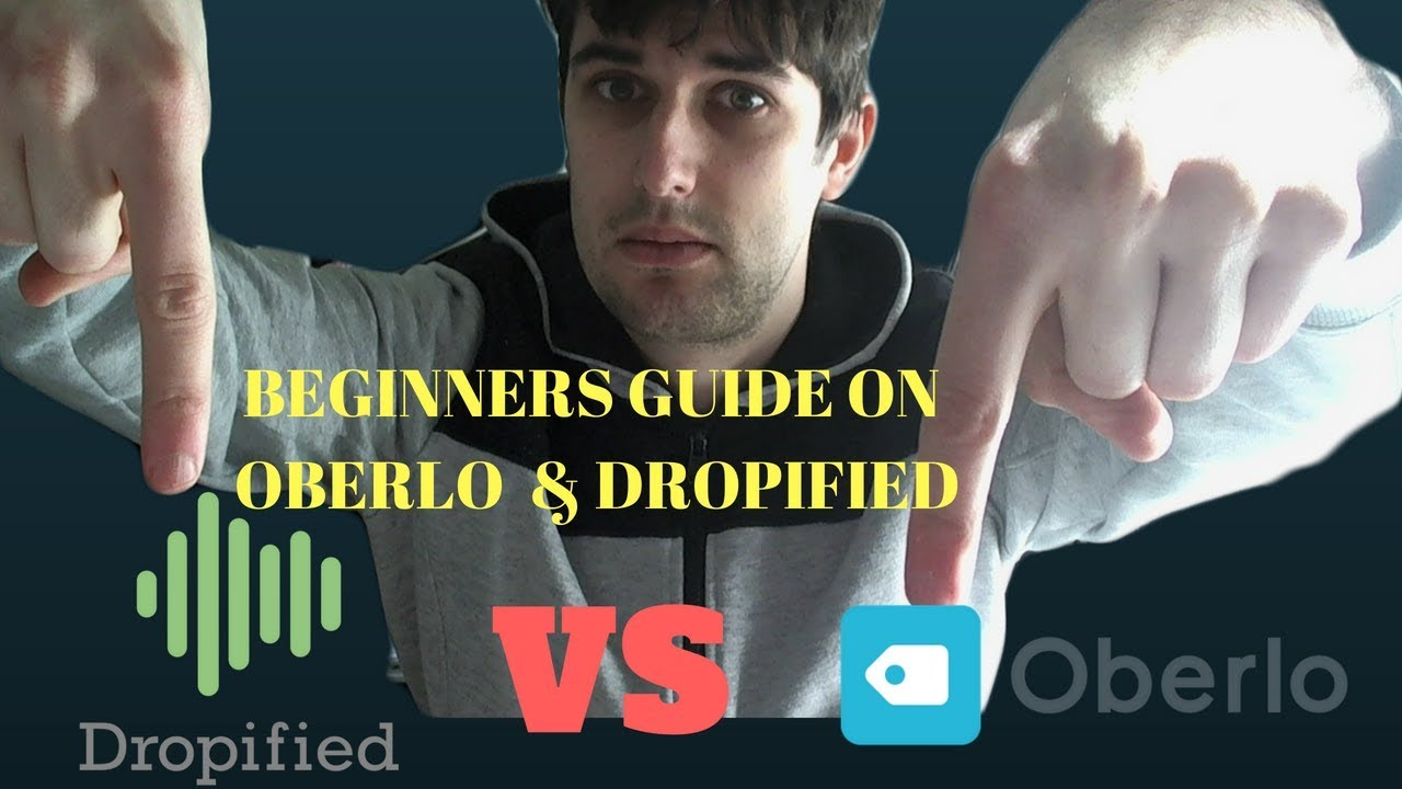 REVIEW] Oberlo Vs Dropified   Which Is Better?   Shopify