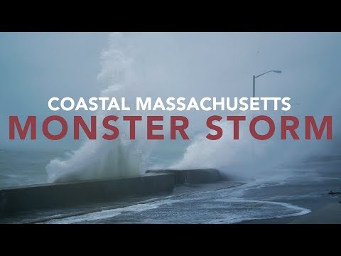 Monster Storm - March 2018 - Coastal Massachusetts