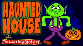 Haunted House ♫ Halloween Songs for Kids ♫ Halloween Dance ♫ Scary Songs by The Learning Station