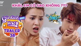 Gia đình là số 1 Phần 3 | Trailer Tập 38 : Phim Gia Đình Việt hay nhất 2020 - Phim Sitcom Hài HTV7