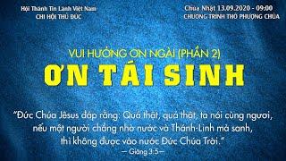 HTTL THỦ ĐỨC - Chương trình thờ phượng Chúa - 13/09/2020