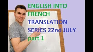 English to French free translation exercises... using ING part 1