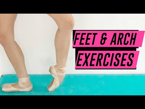 BALLET FEET EXERCISES | How to IMPROVE YOUR ARCH for ballet (2020)