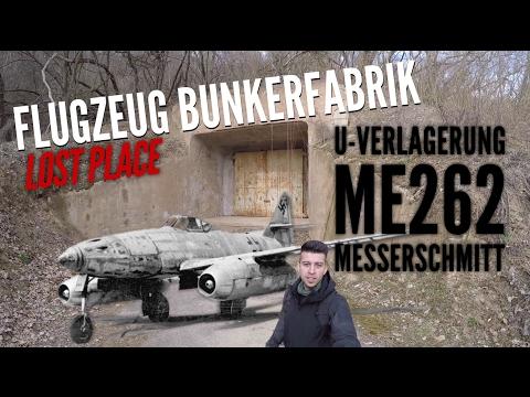 LOST PLACES - Flugzeug-Bunkerfabrik - 2.Weltkrieg - Messerschmitt ME262 - Project History - Deutsch