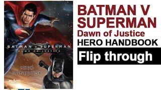 Batman V Superman Hero  Dawn of Justice Hero Handbook Flip Through
