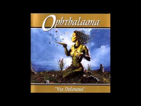 Ophthalamia  Via Dolorosa  Fulllength 1995