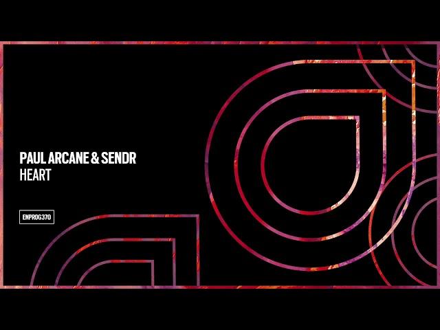 Paul Arcane & Sendr - Heart [OUT NOW]