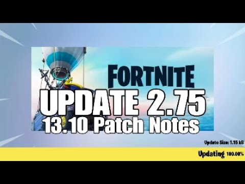 Fortnite UPDATE 2.75 (13.01 Patch Notes)