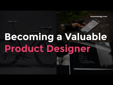 Becoming a Valuable Product  (UI/UX) Designer