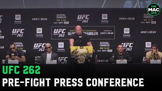 UFC 262: Charles Oliveira vs. Michael Chandler Full Press Conference