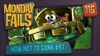 Monday Fails - How NOT to gank #97