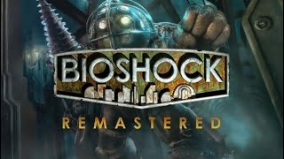 Dumbo plays Bioshock Part 7