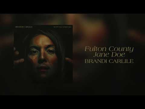 Brandi Carlile - Fulton County Jane Doe (Official Audio)