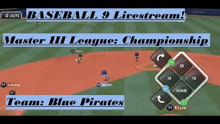 BASEBALL 9   Master III League   Championship   Blue Pirates