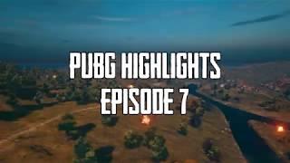 PUBG Highlights | Episode 7