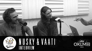 #LaSauce - Invité : NUSKY & VAATI sur OKLM Radio - 15/02/17