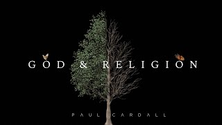 God & Religion | Paul Cardall (The Broken Miracle)