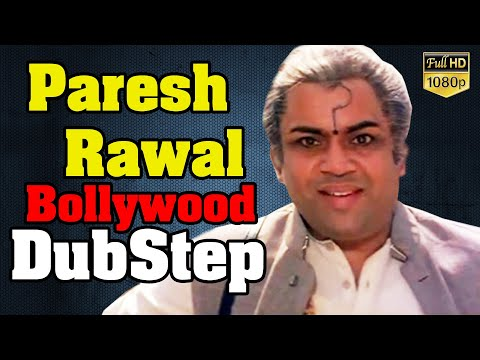 Paresh Rawal I Bollywood Dubstep I GL Music Studio