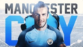 BALE SIGNS FOR MAN CITY! FIFA 17: Manchester City Career Mode - 2 HUGE SIGNINGS!!! - S1E2
