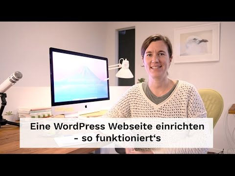 Eine WordPress Webseite einrichten - so funktioniert's