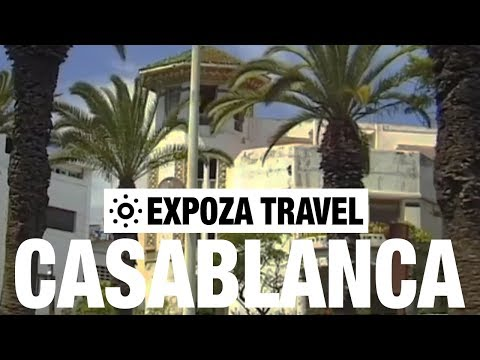Casablanca (Morocco) Vacation Travel Video Guide
