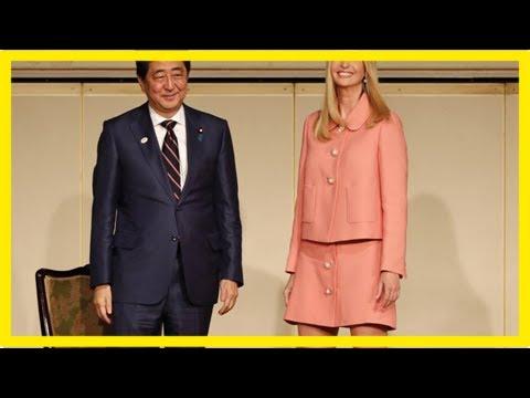 In tokyo, ivanka trump praises abe's 'womenomics' efforts