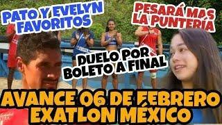 AVANCE 06 de Febrero EXATLÓN MÉXICO | ¿Duelo por PRIMER boleto a FINAL? ¿Pato y Evelyn FAVORITOS?