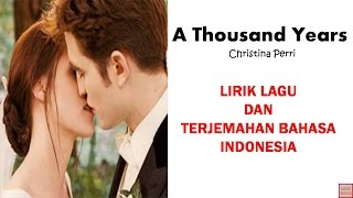 Video A THOUSAND YEARS - CRISTINA PERRI ( LIRIK DAN TERJEMAHAN BAHASA INDONESIA) download MP3, 3GP, MP4, WEBM, AVI, FLV Juni 2018