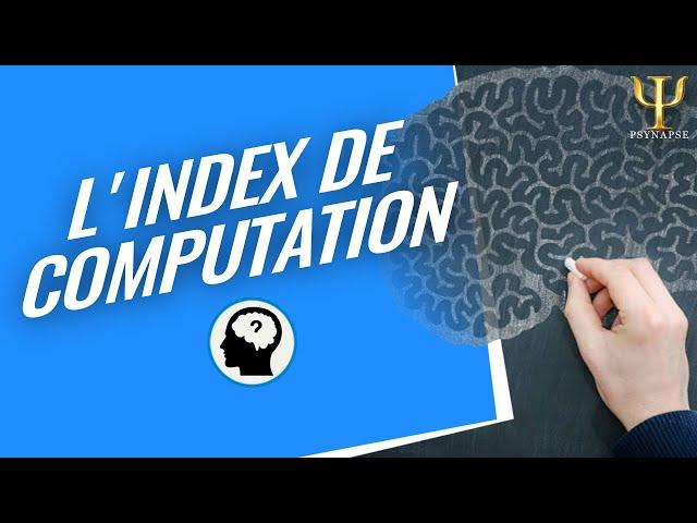 L'index de Computation en PNL | Philippe Vernois - Psynapse