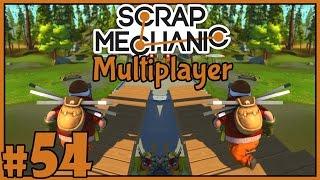 The Surprise - Scrap Mechanic Multiplayer - Part 54 [Let's Play Scrap Mechanic Gameplay]