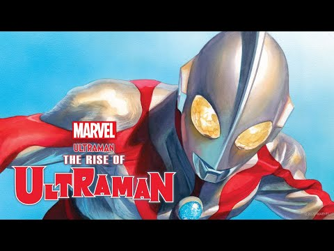 THE RISE OF ULTRAMAN #1 Trailer   Marvel Comics