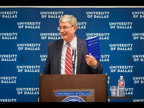 """George Weigel Presents """"The Irony of Modern Catholic History"""" at the University of Dallas"""