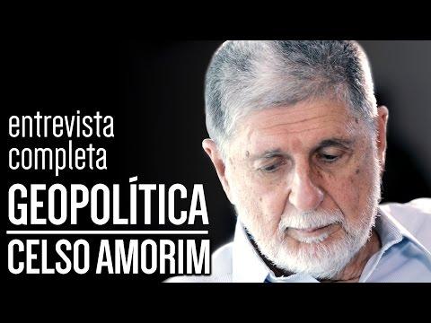 Outro Brasil: Os Rumos da Geopolítica - Entrevista Completa com Celso Amorim