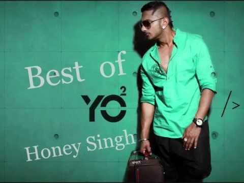 Best Of Yo Yo Honey Singh - Honey Singh Jukebox
