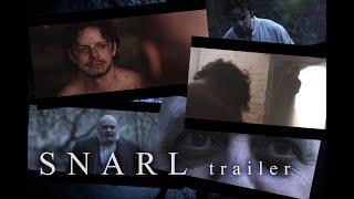 SNARL Trailer (2019)