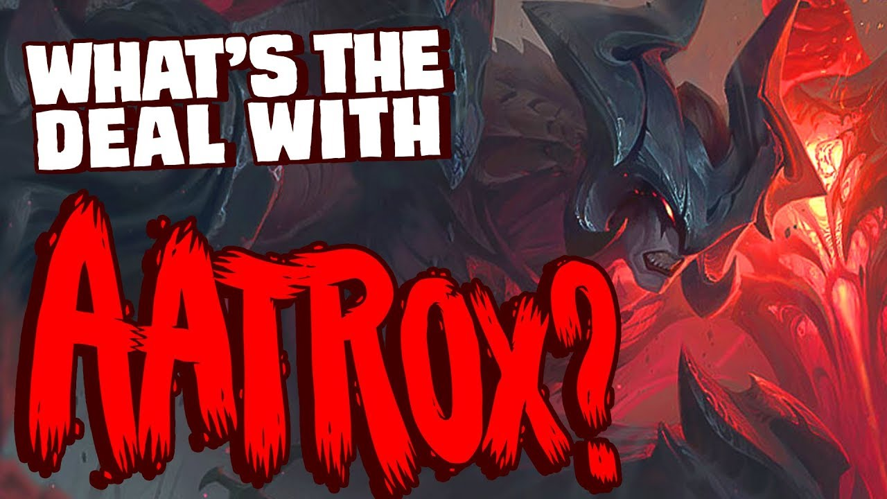What's the deal with Aatrox?    Character design, lore & rework discussion